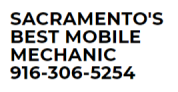 SACRAMENTO'S BEST MOBILE MECHANIC 916-306-5254